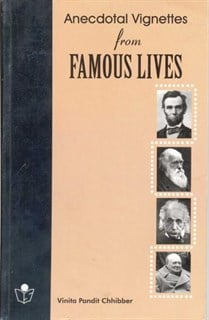 Anecdotal Vignettes from Famous Lives