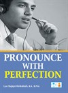 Pronounce With Perfection