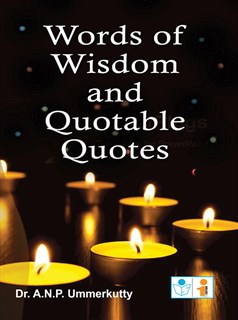 Words Of Wisdom And Quotable Quotes