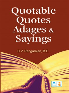 Quotable Quotes Adages & Sayings