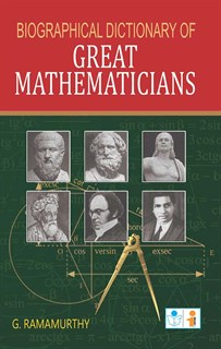 Biographical Dictionary of Great Mathematicians