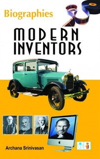 Biography Series - Modern Inventors