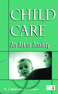 Child Care - An art or Anxiety