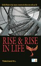 Rise & Rise in Life
