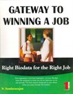 Gateway to Winning a Job