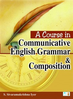 A Course in Communicative English Grammer and Composition