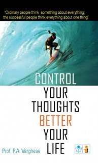 Control Your Thoughts Better Your Life