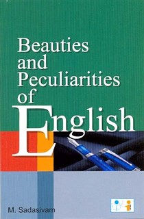 Beauties and Peculiarities of English