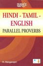 Hindi-Tamil-English Parallel Proverbs