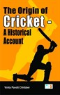 The Origin of Cricket - A Historical Account