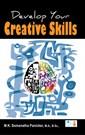 Develop your creative skills
