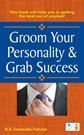 Groom your Personality and Grab Success