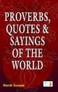 Proverbs Quotes & Sayings of the World