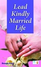 Lead Kindly - Married Life
