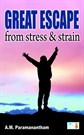 Great Escape from stress & strain