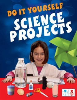 Do it yourself Science Projects