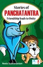 Stories of Panchatantra - Friendship leads to Unity