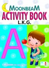 MOONBEAM ACTIVITY BOOK L.K.G.