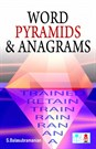 Word Pyramids & Anagrams