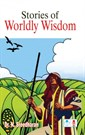 Stories of Worldly Wisdom