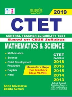 CTET (Central Teacher Eligibility Test ) Paper II (Mathematics & Science) Exam Books 2019